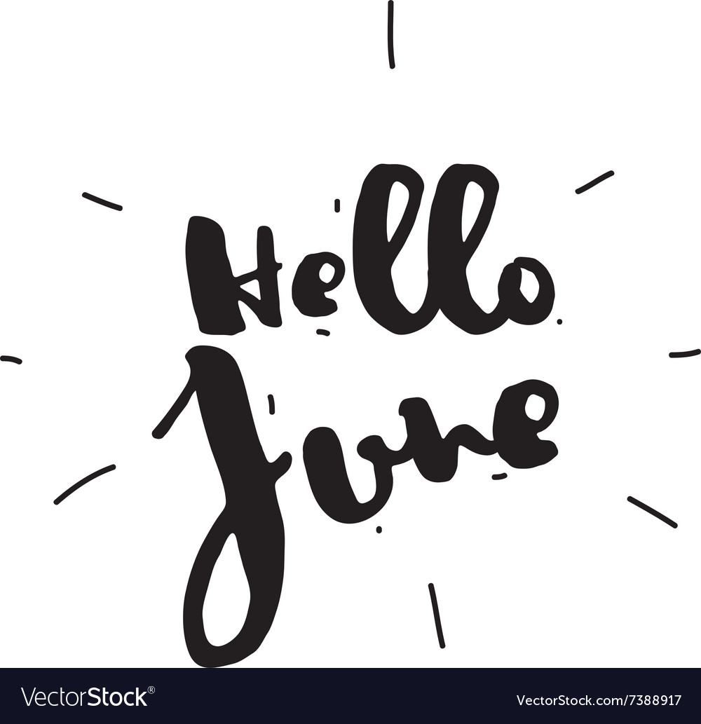 Hello June Hand drawn design calligraphy