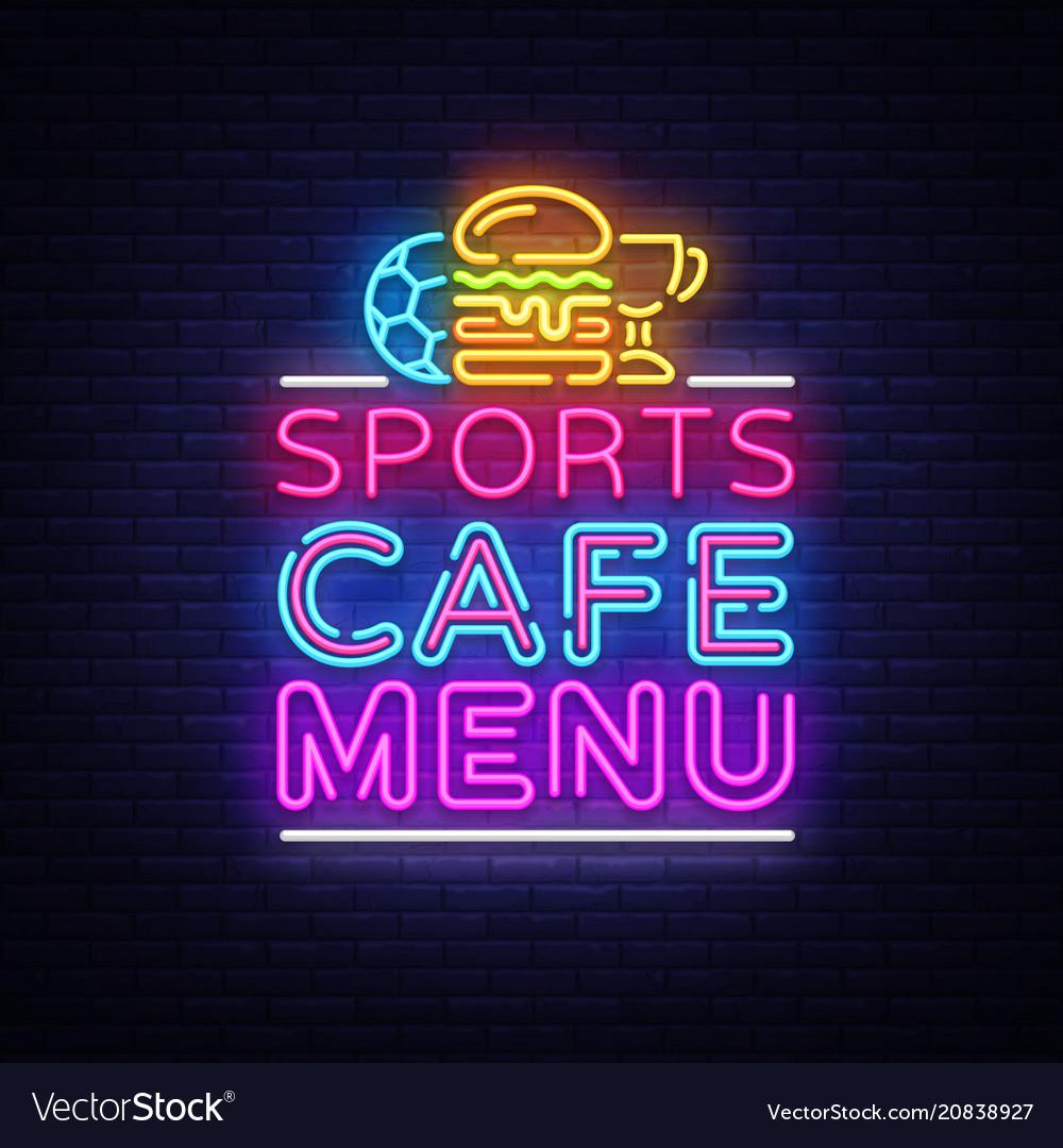 Sports cafe menu neon sign sport cafe menu