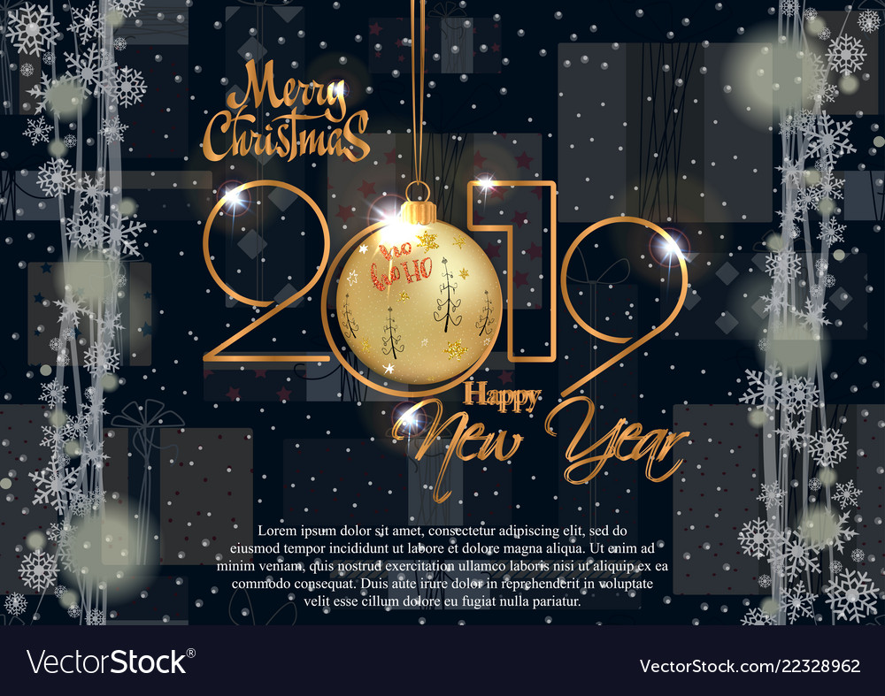 Christmas And New Year Cards 2019 Happy new year 2019 and merry christmas card for Vector Image