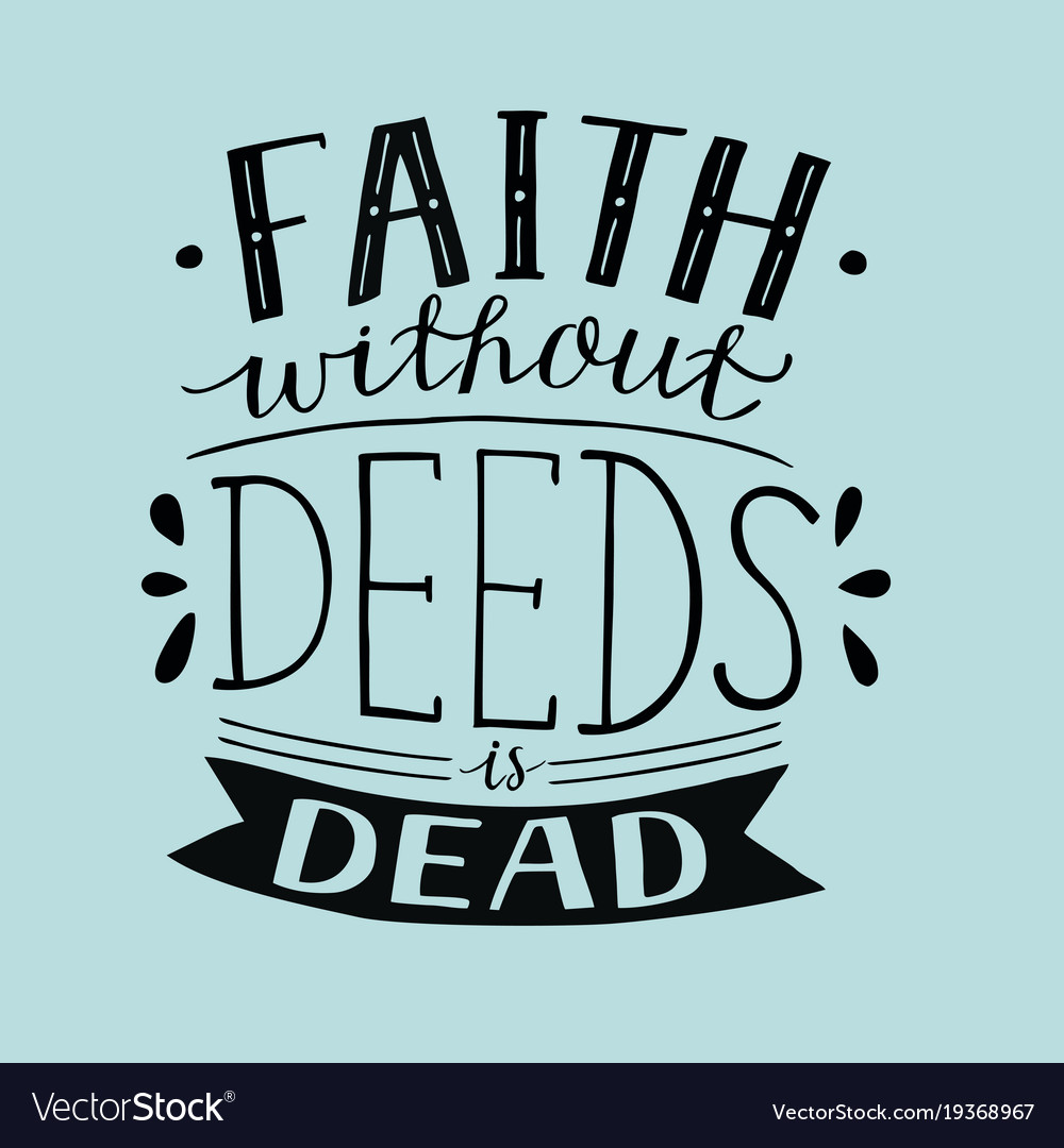 About faith and deeds 47