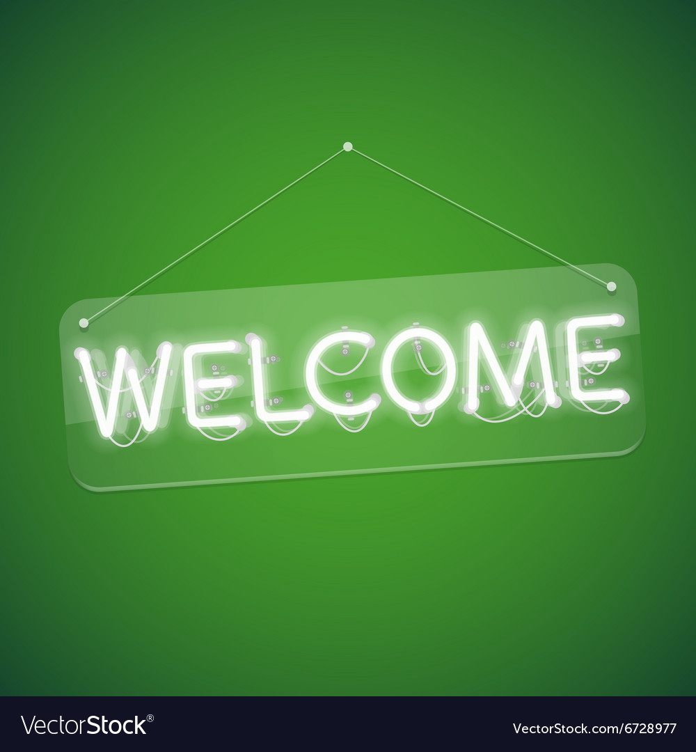 White Glowing Neon Welcome Sign