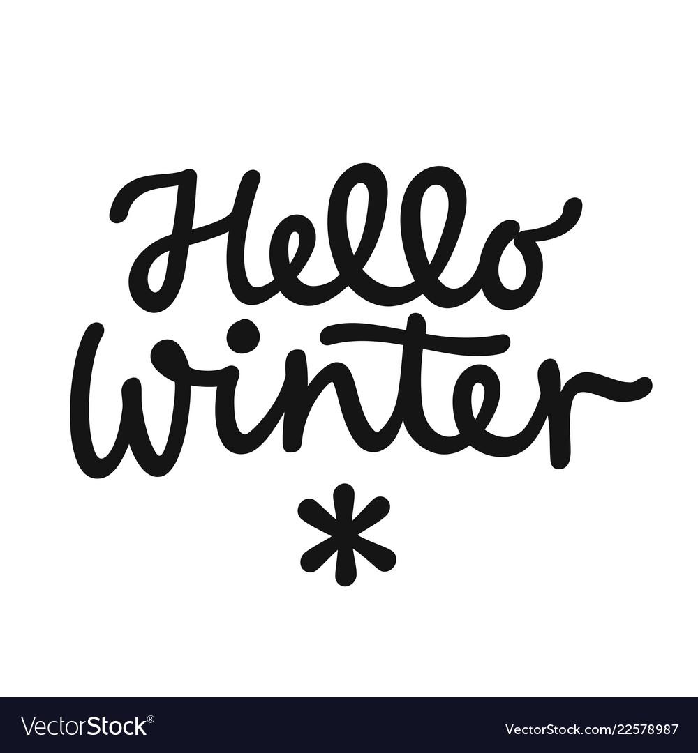 Hello winter hand drawn lettering phrase winter