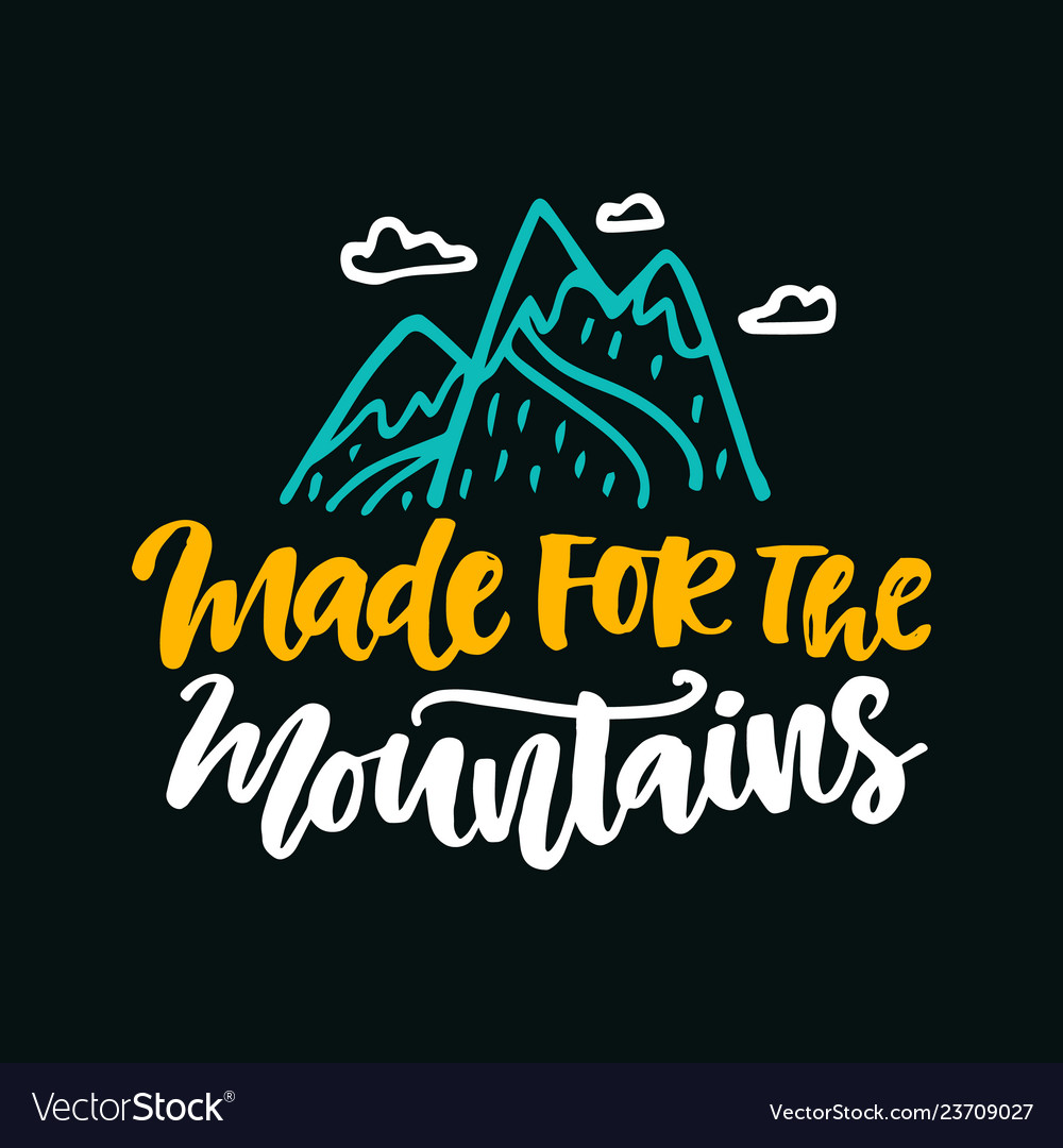 Made for the mountains poster