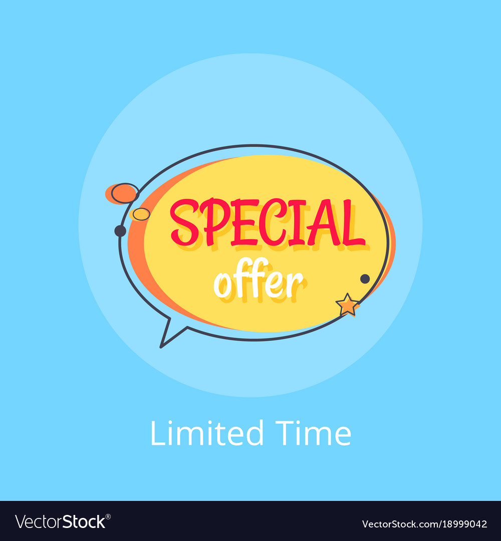 ccf8e09dc Limited time special offer sale advert in bubble Vector Image
