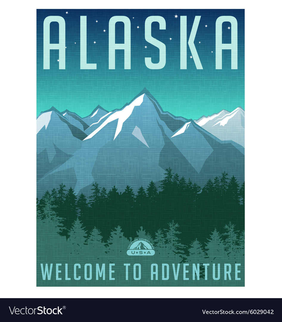 Retro Style Travel Poster Alaska Royalty Free Vector Image
