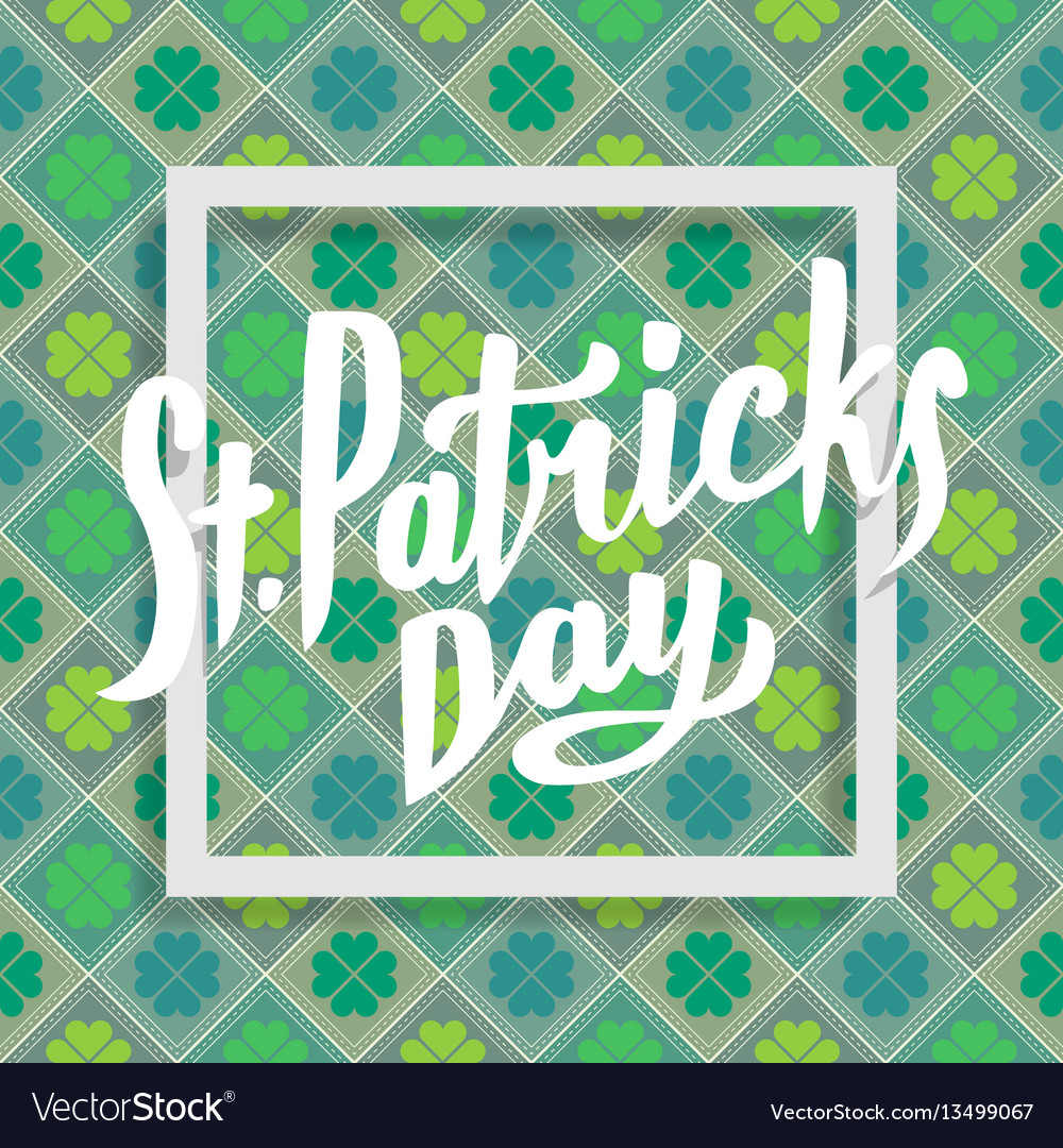 Happy saint patricks day lettering with clover