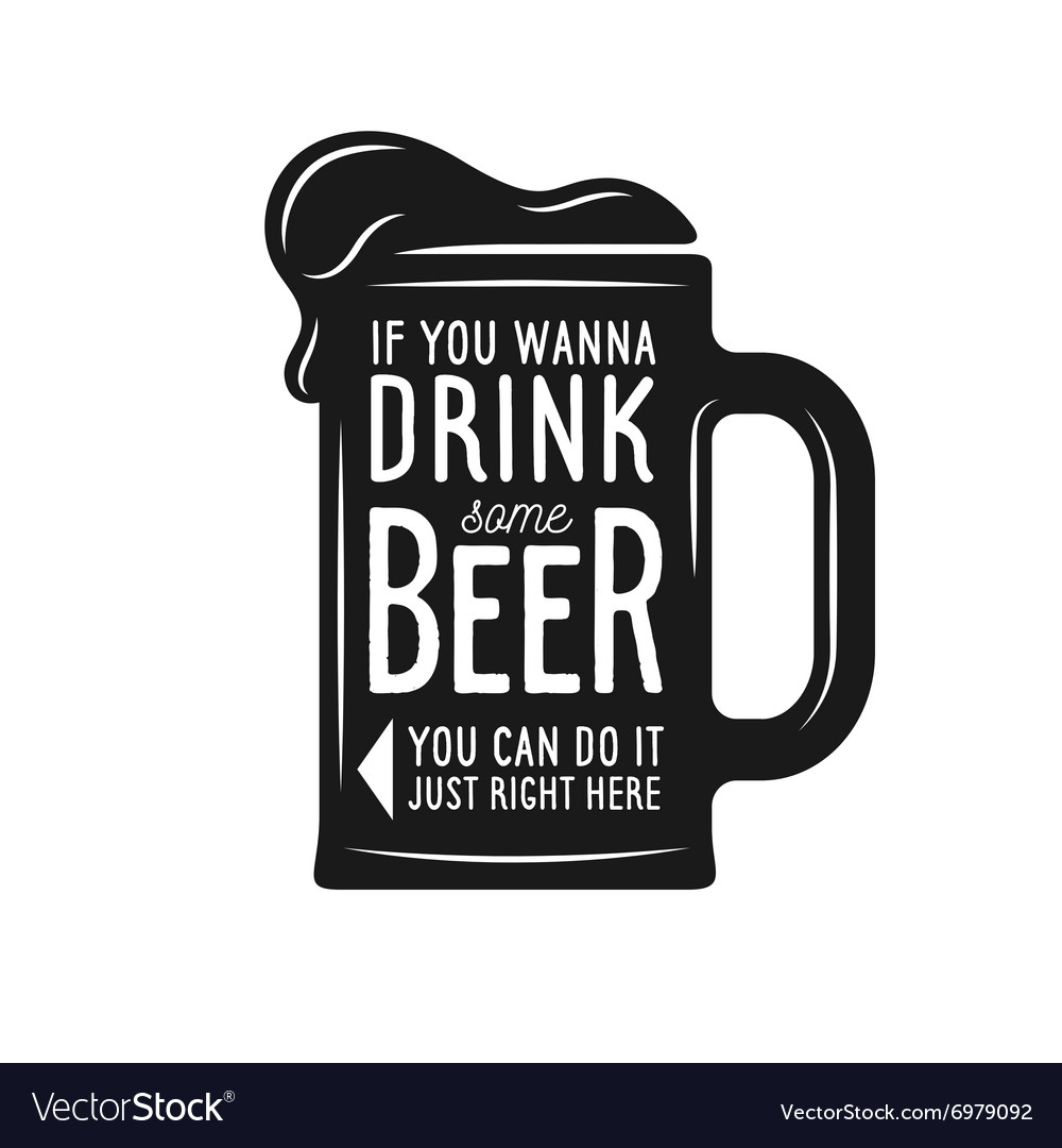 Vintage beer print with quote T-shirt poster