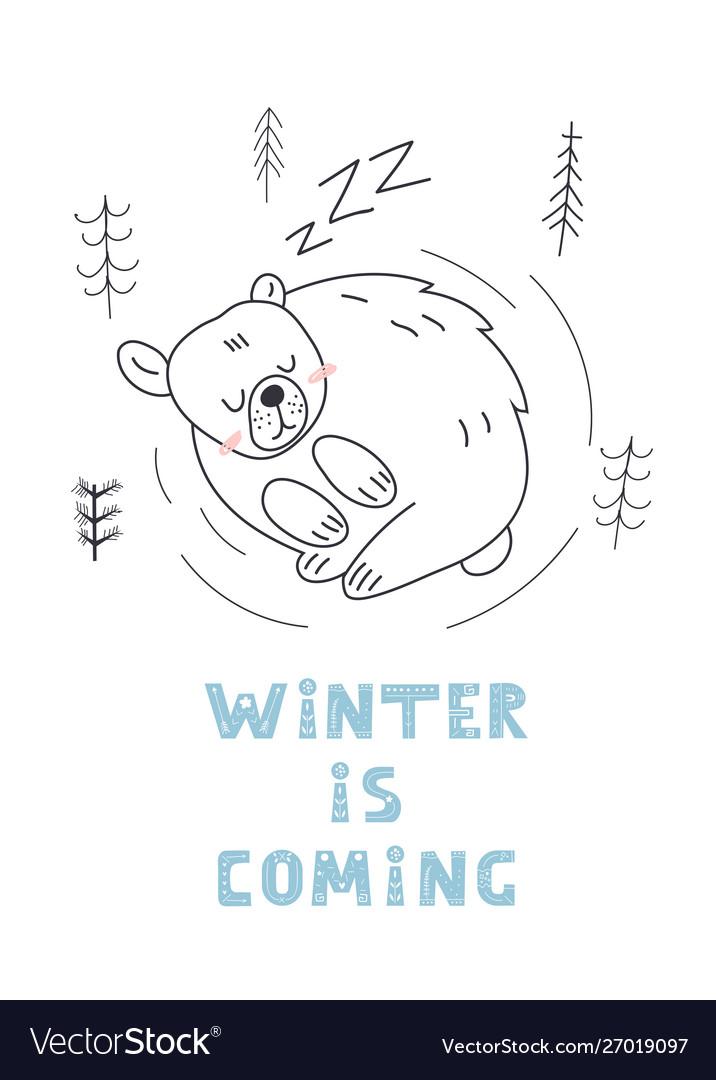 Cute sleeping bear postcard winter is coming t