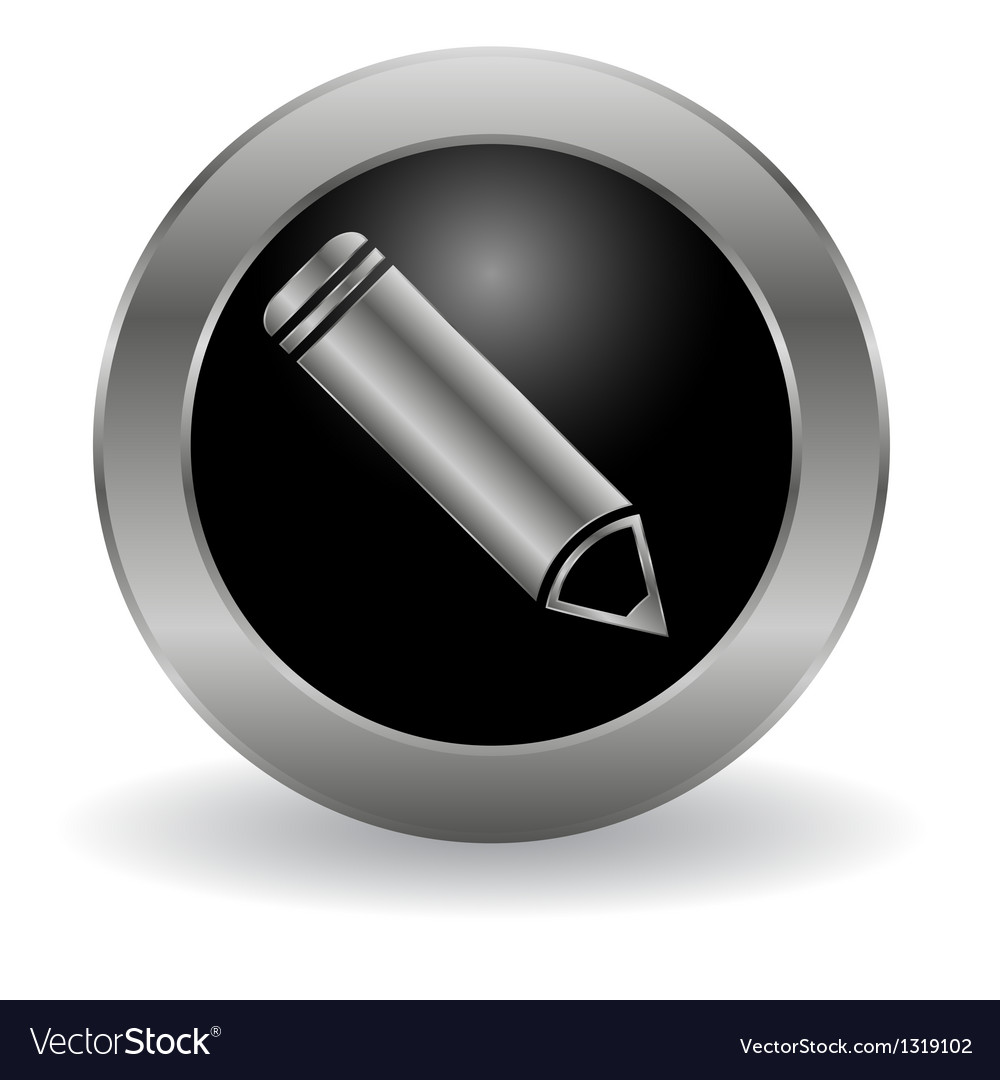 Metallic pencil button