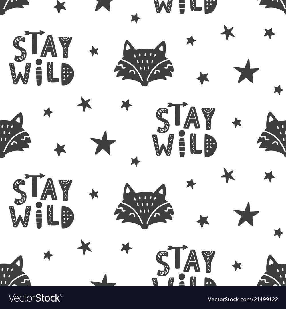 Stay wild nursery fox seamless pattern background