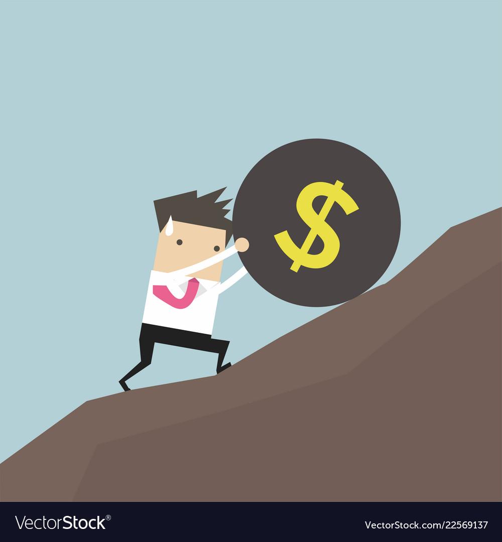 Businessman pushing a money burden up hill