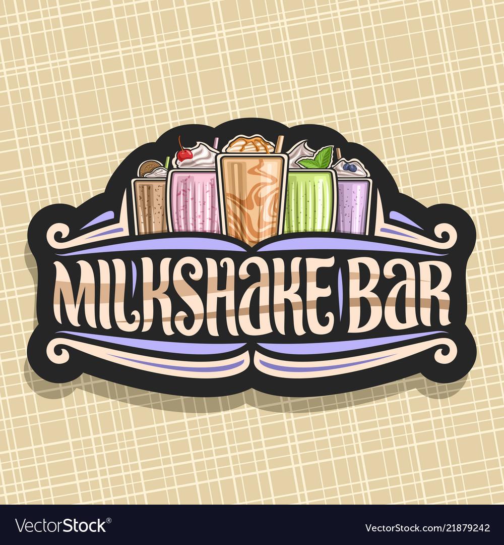 Signage for milkshake bar vector image