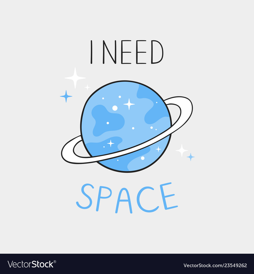 I need space typography slogan for printing