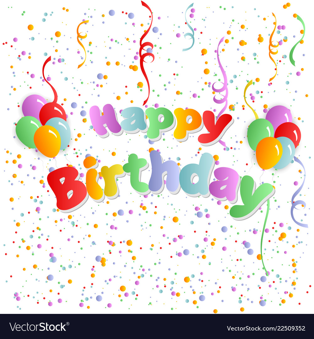 Happy birthday the colored inscription with