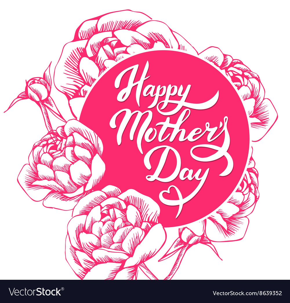 Lettering Happy Mothers Day