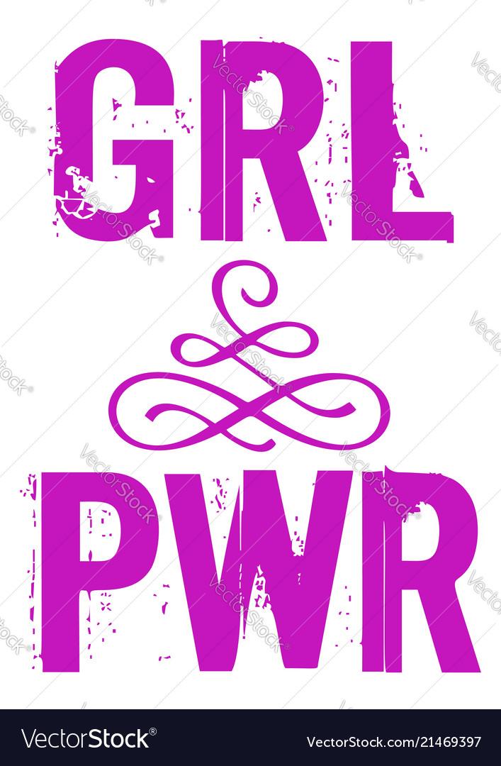 Pwr grl power girl phrase lettering for