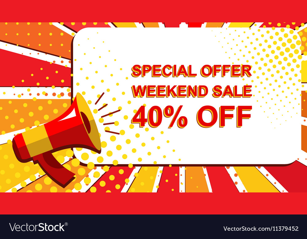 Megaphone with SPECIAL OFFER WEEKEND SALE 40