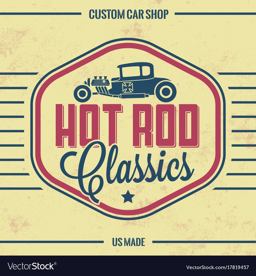 Retro hot rod poster vintage design vector image