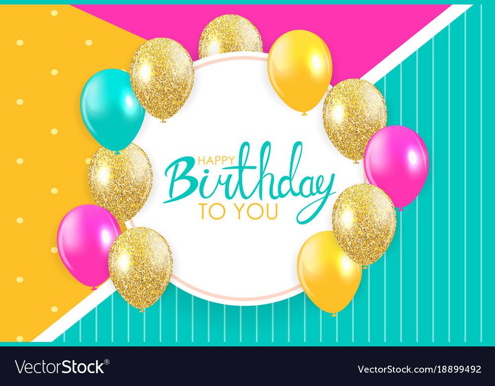 Abstract Happy Birthday Background Card Template Vector Image - Card template birthday