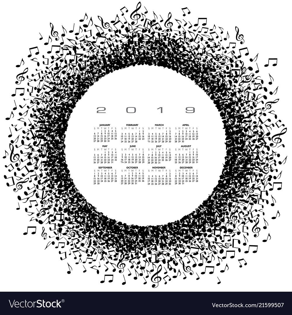 Music Calendar 2019 A 2019 music calendar with a circle of musical not