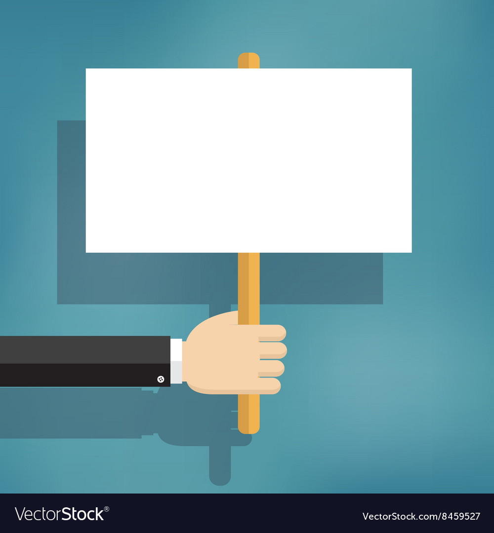 Hand holding blank protest boards
