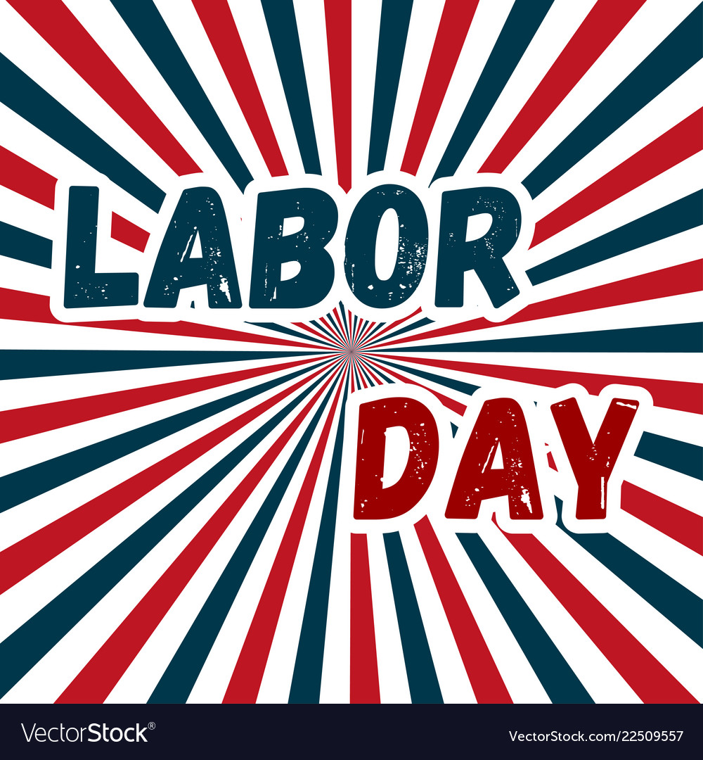 Labor day poster or banner happy labor day