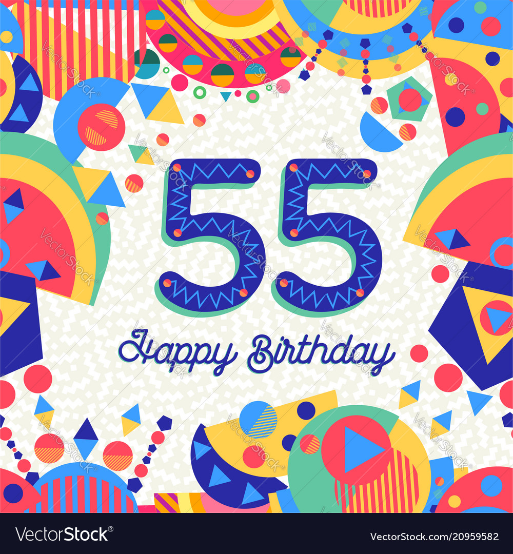 55 fifty five year birthday party greeting card Vector Image ca0ec85fe7
