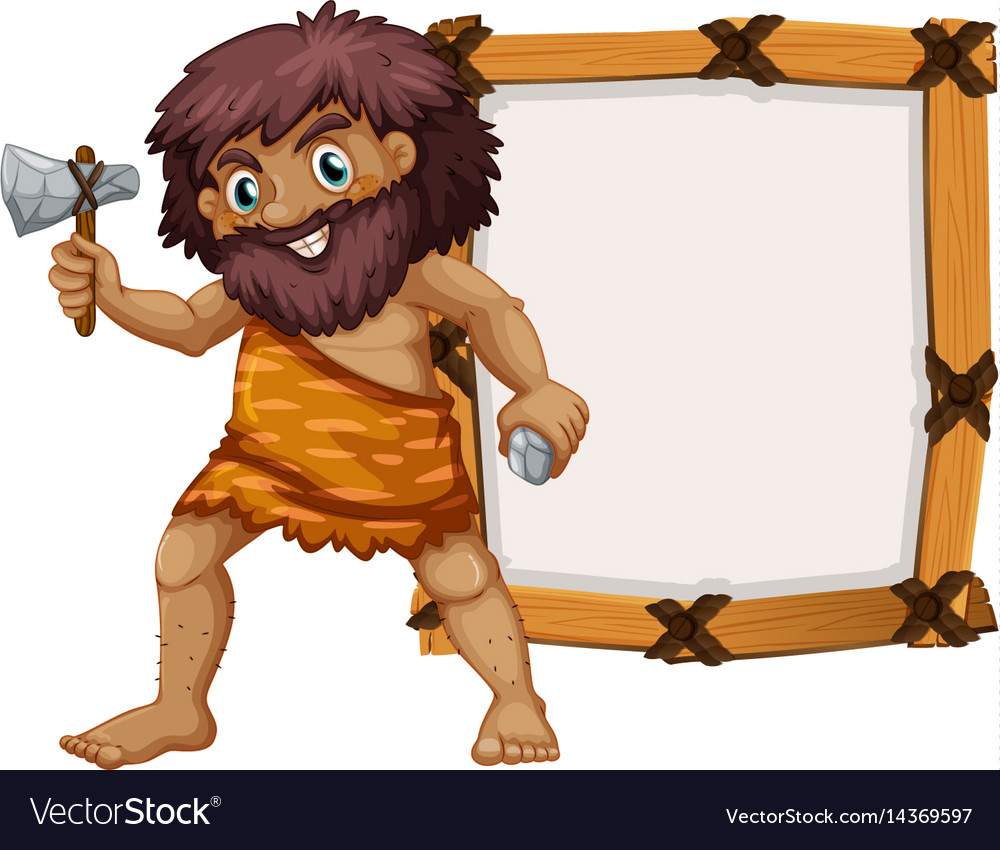 Caveman and wooden frame