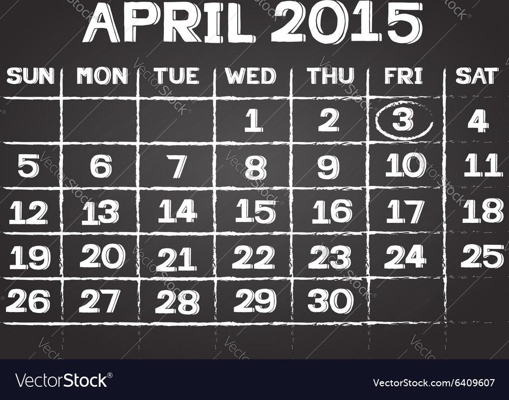 April 2015 calendar on chalkboard
