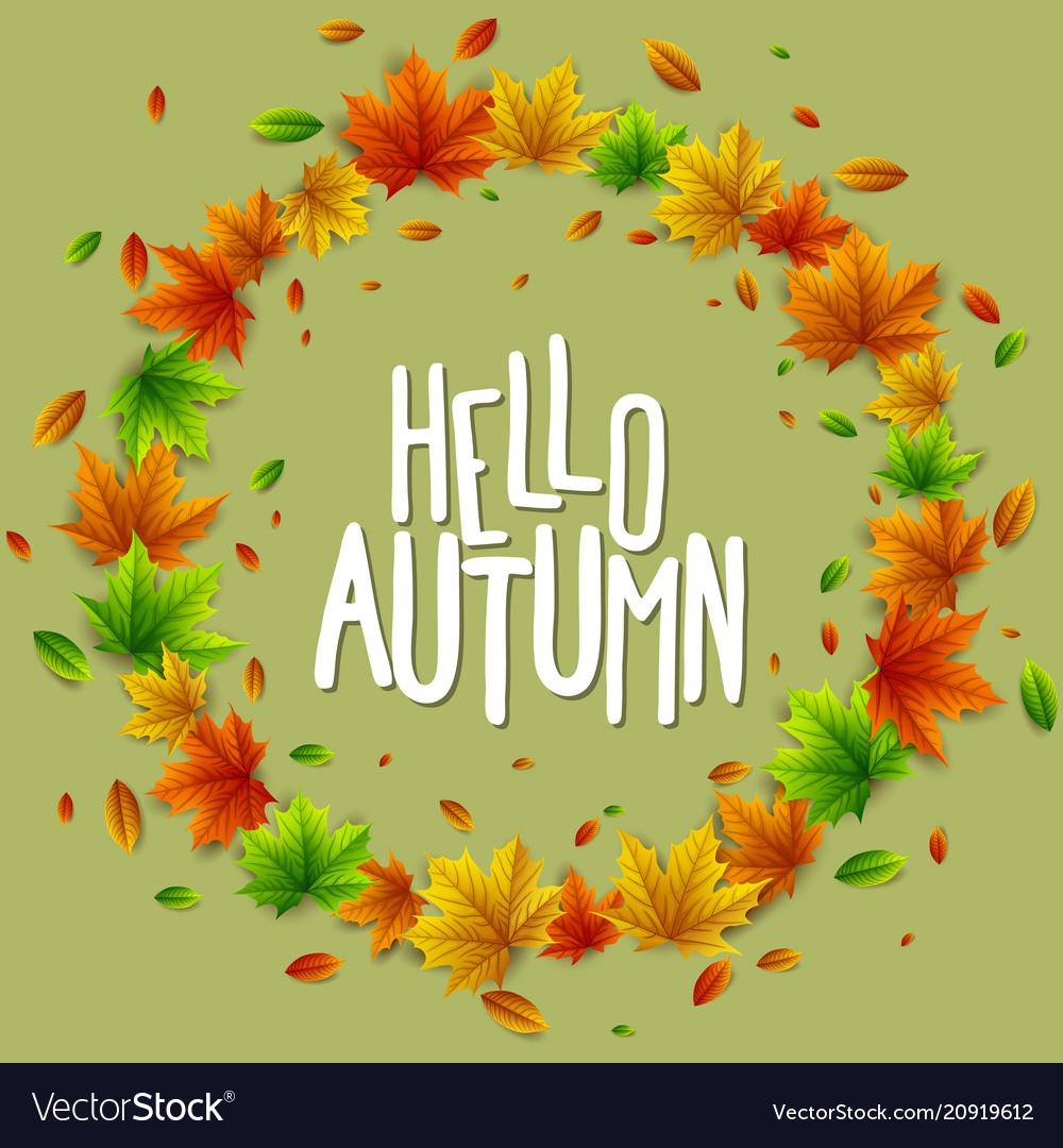 Hello autumn wreath of colorful leaves