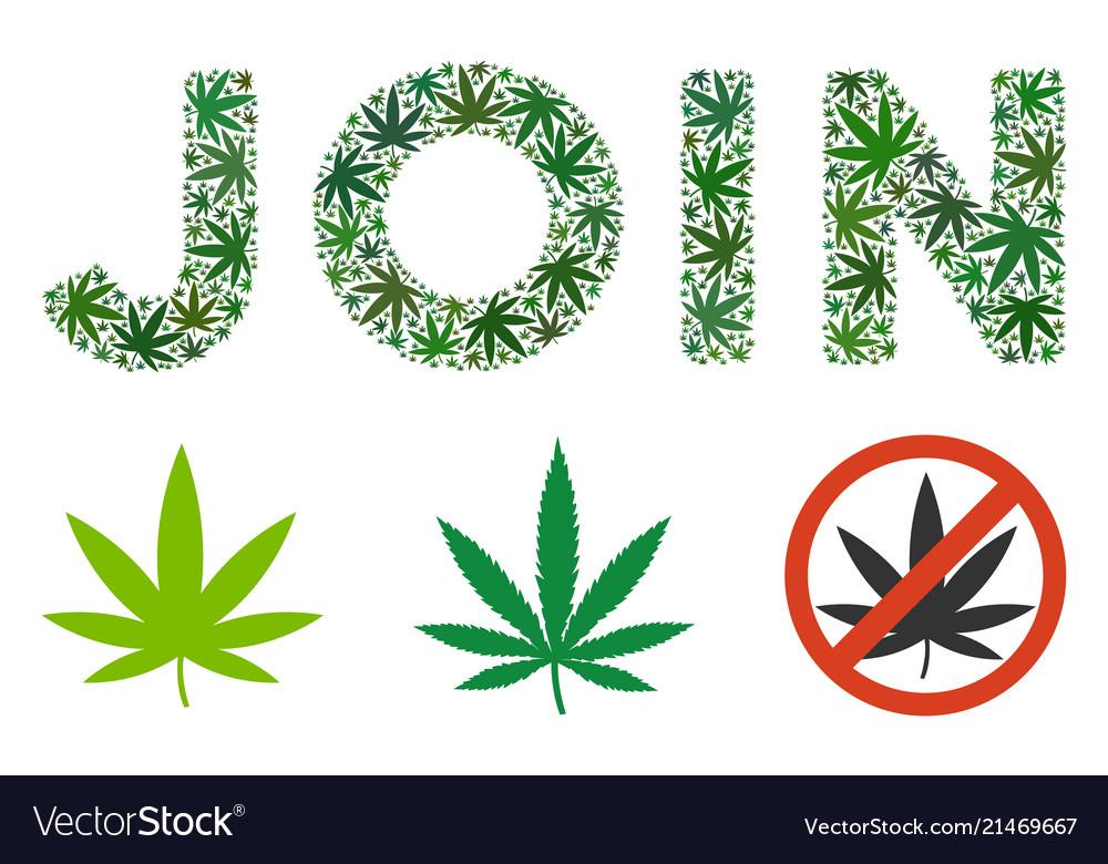 Join Text Mosaic Of Marijuana Royalty Free Vector Image