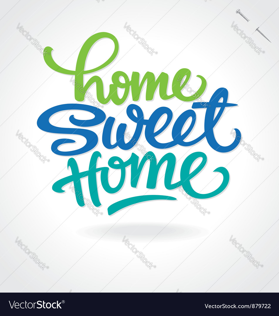 Home sweet home hand lettering vector image