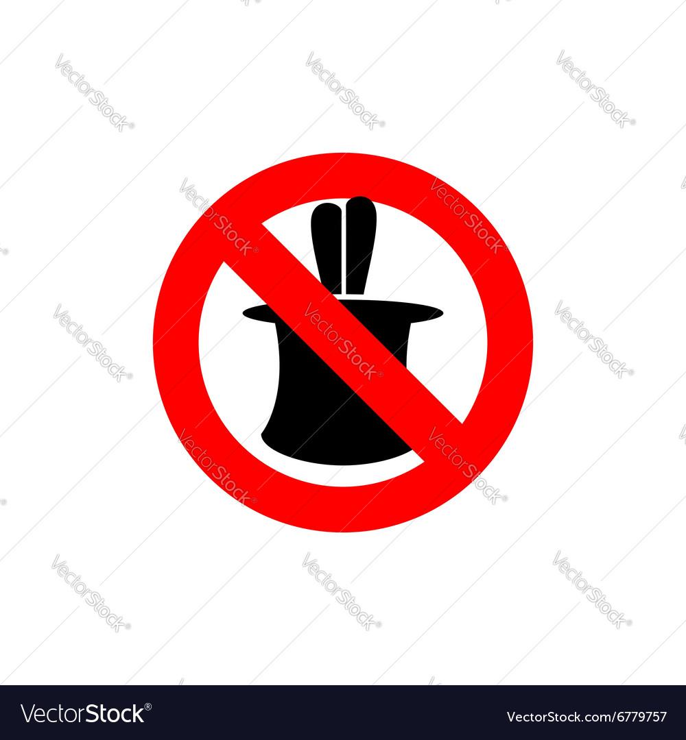 Stop tricks Ban to do magic tricks Frozen cylinder