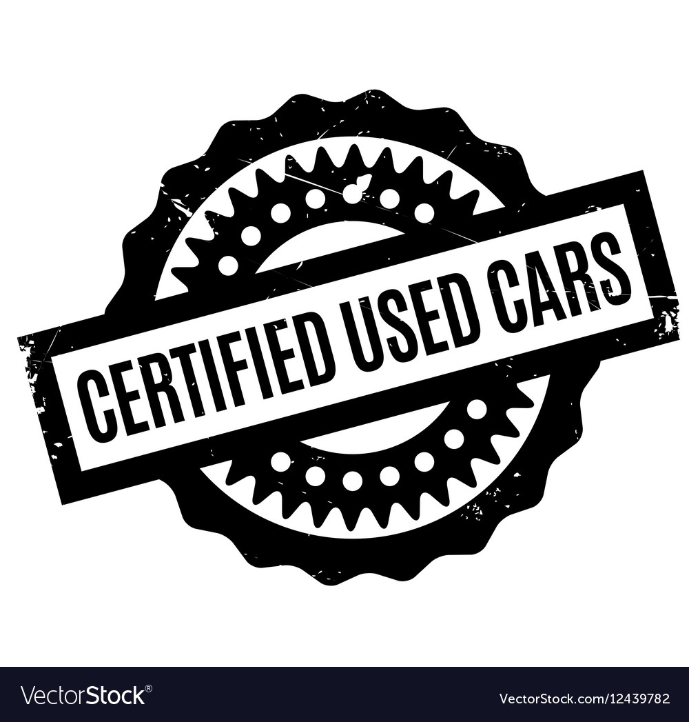 Certified Used Cars >> Certified Used Cars Rubber Stamp