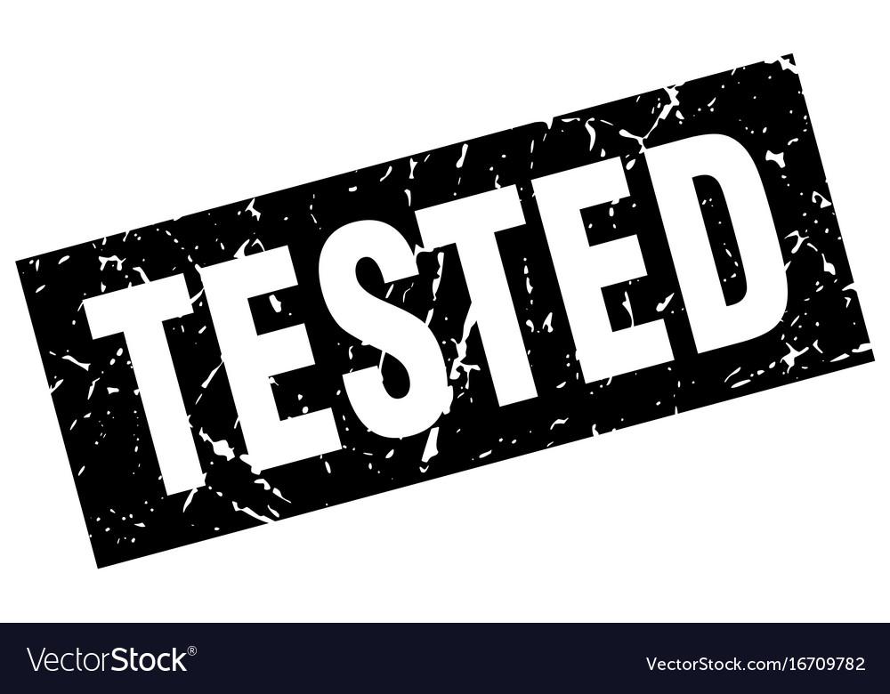 Square grunge black tested stamp vector image