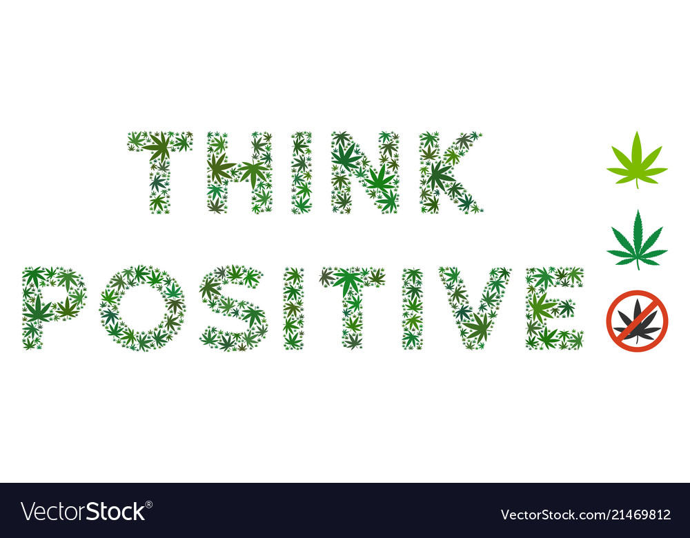 Think Positive Caption Collage Of Marijuana Vector Image