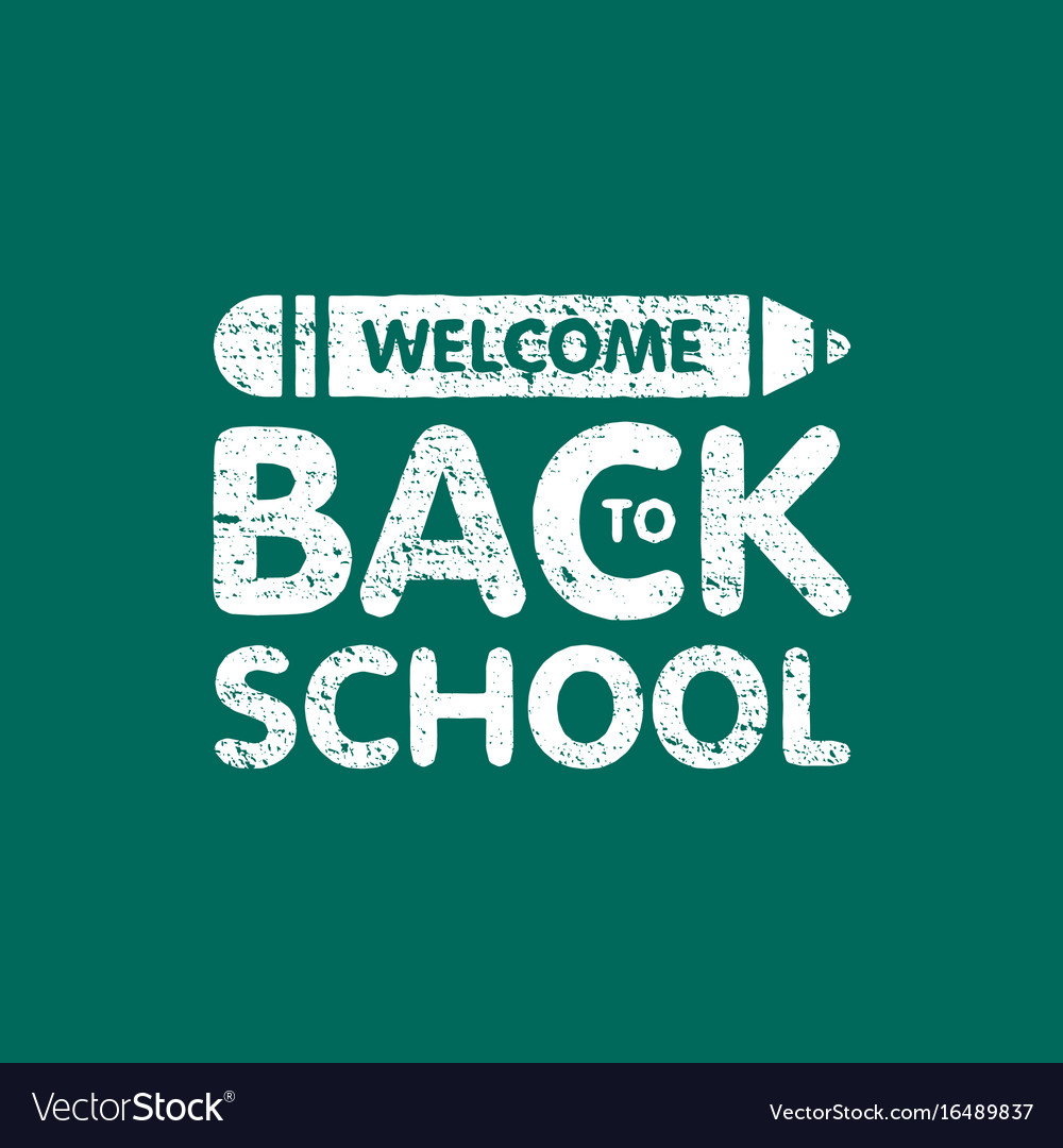 Grunge welcome back to school sign logo with