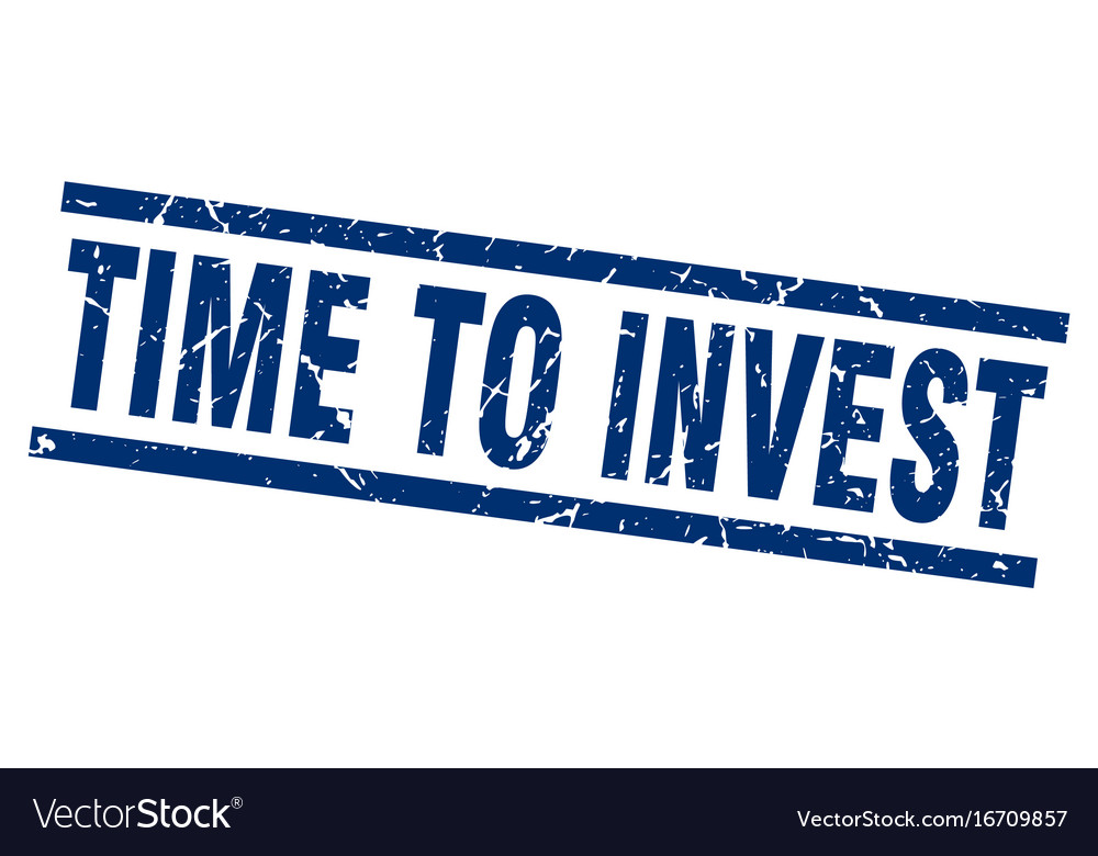 Square grunge blue time to invest stamp vector image