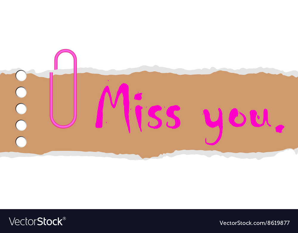 Miss you on paper
