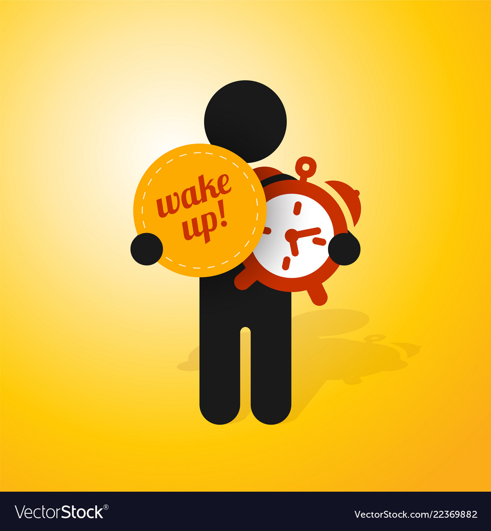 Figure man holds alarm clock and sign wake up