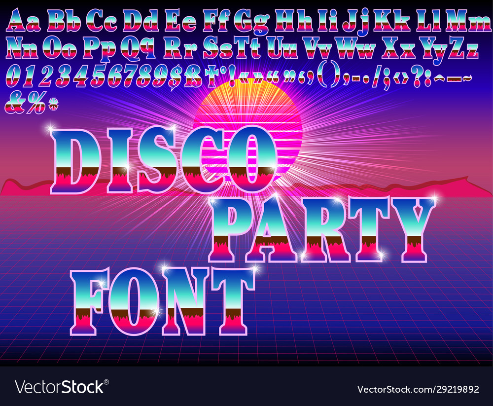 A retro disco party bright font on sunset