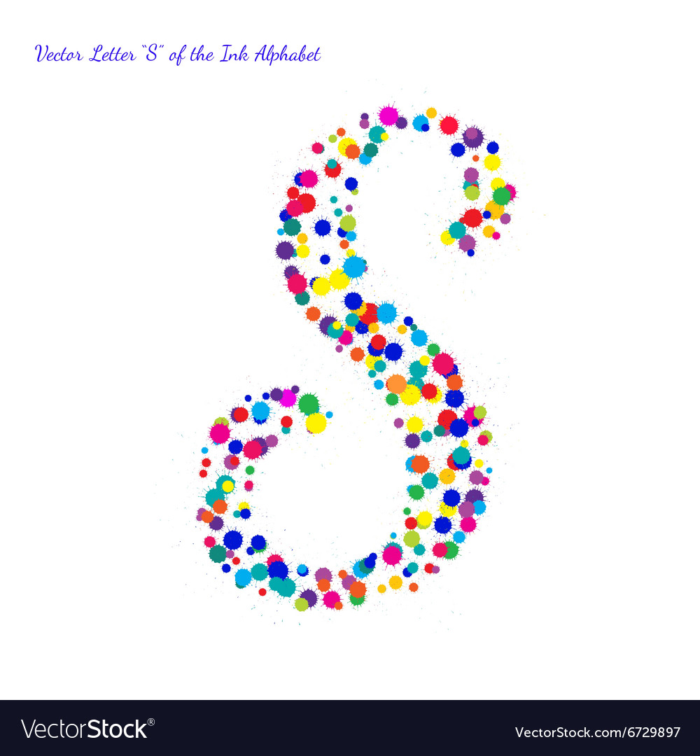 Letter S from Bright Color Ink Blots with vector image