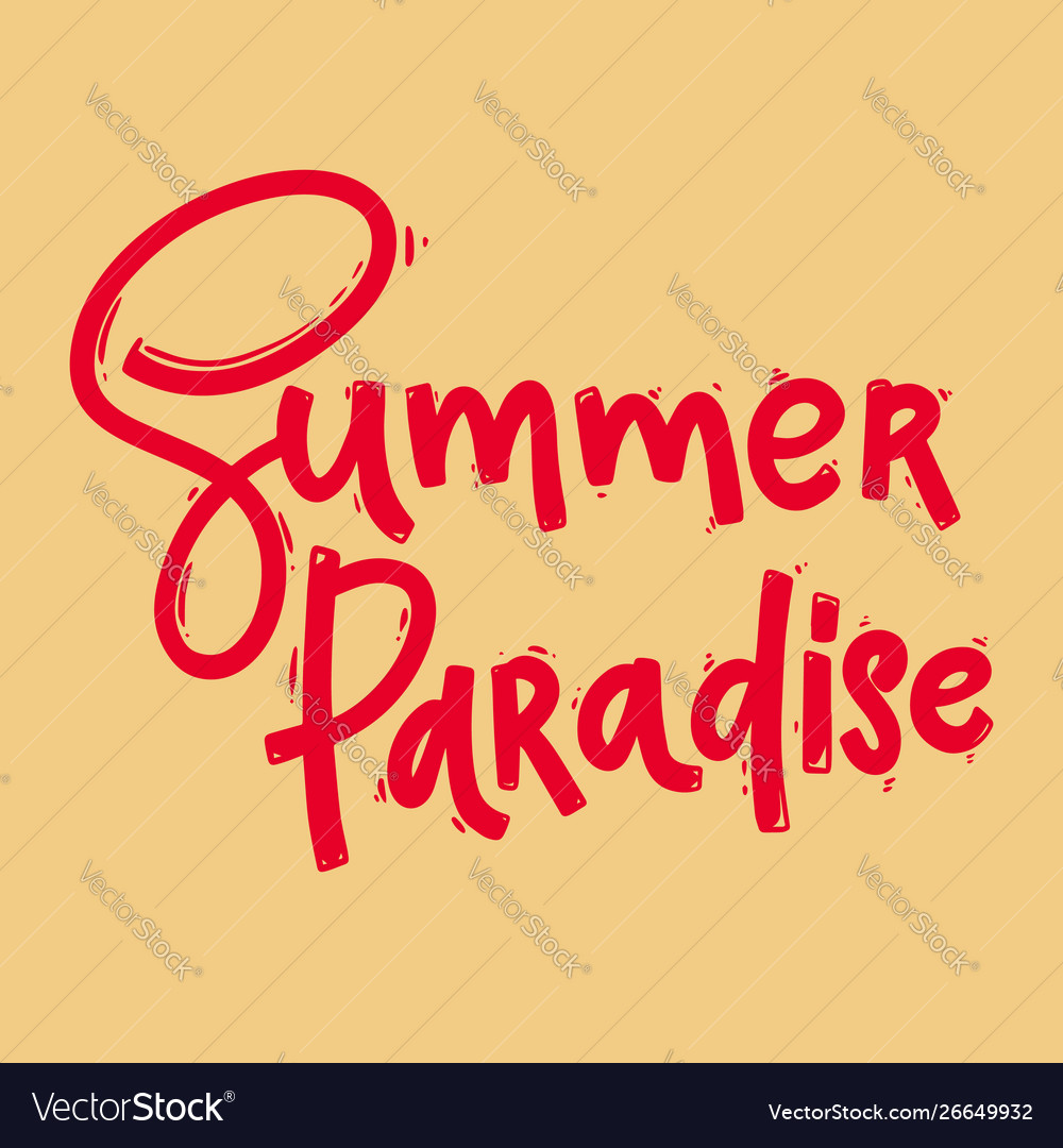Summer paradise lettering phrase for postcard