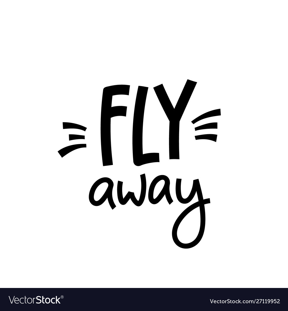 Fly away paper cutout shirt quote lettering