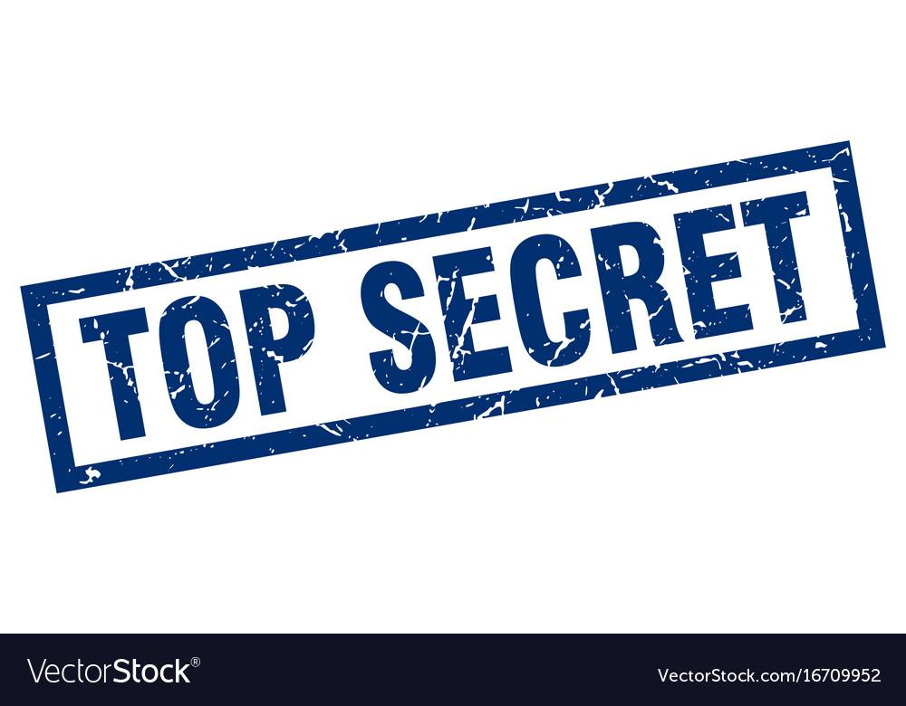Square grunge blue top secret stamp