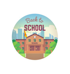 back to school city landscape and school building vector image
