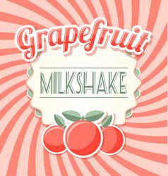 Grapefruit milkshake label in retro style vector