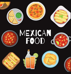 Mexican food meal with soups burrito promo poster vector