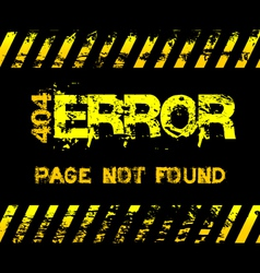404 Error - page not found - grunge message vector image vector image