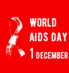 red poster world aids day 1st december hand-drawn vector image